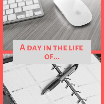 A Day In The Life Of…