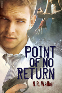 Point Of No Return, N.R. Walker, Gay Romance