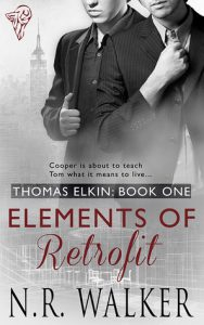Elements of Retrofit, N.R. Walker, MM Romance