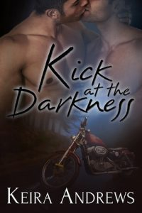 Keira Andrews, Kick At The Darkness, MM Romance
