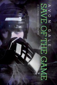 Save Of The Game, Avon Gale, MM Romance, Hockey Romance