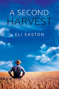 A Second Harvest, Eli Easton, MM Romance