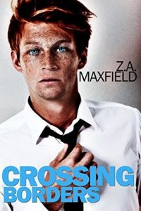 Crossing Borders, Z.A Maxfield, MM Romance