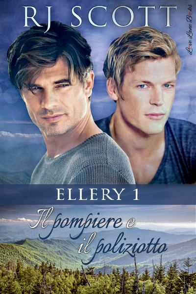 Il pompiere e il poliziotto - RJ Scott USA Today bestselling author of Gay MM Romance