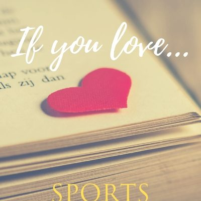 If You Love Sports Romance