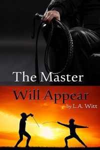 The Master Will Appear, LA Witt, MM Romance