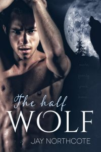 Jay Northcote, The Half Wolf, MM Romance