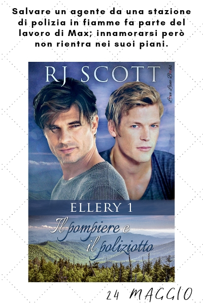 Il pompiere e il poliziotto - RJ Scott USA Today bestselling author of Gay MM Romance