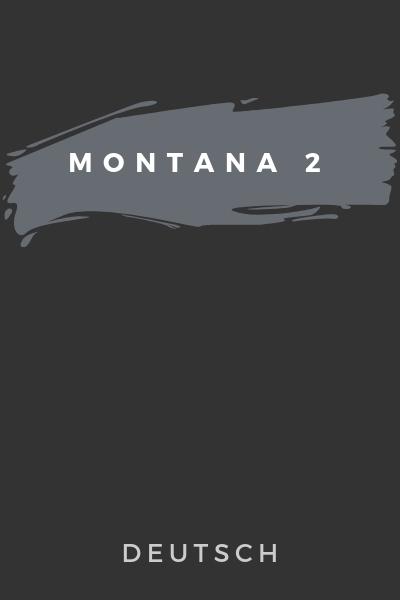 Montana 2 Deutsch