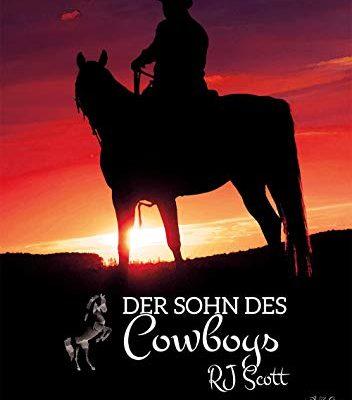 Der Sohn des Cowboys (Montana 2) RJ Scott MM Romance