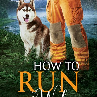 How To Run With The Wolves (Howl At The Moon #5) – Eli Easton – Review, 5/5