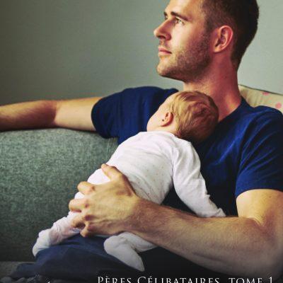 Célibataire - Pères Célibataires, tome 1 RJ Scott MM Romance