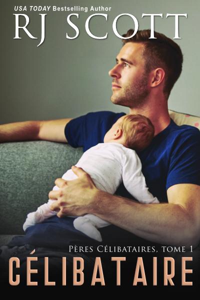 Célibataire – Pères Célibataires, tome 1