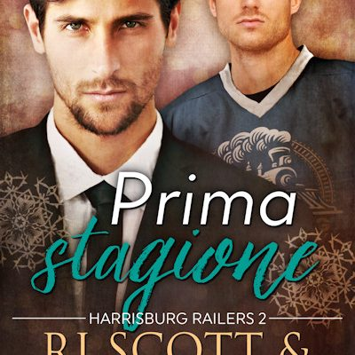 First Season Italian Prima stagione RJ Scott and VL Locey USA TOday Best selling authors of MM hockey romance