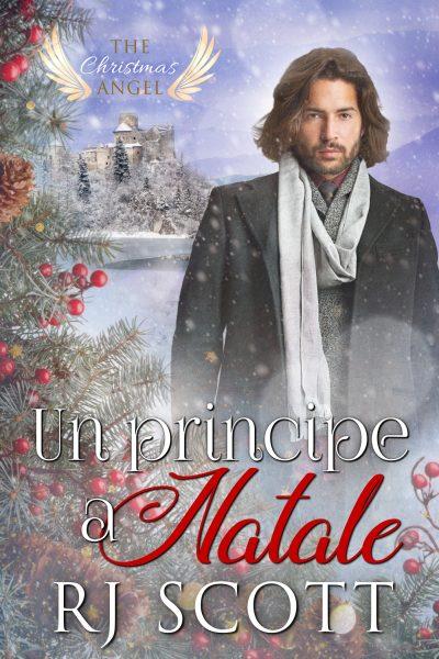 Un principe a Natale - RJ Scott