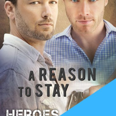 99c Sale and Moving Into Amazon Exclusive / Kindle Unlimited – A Reason to Stay (Heroes #1)