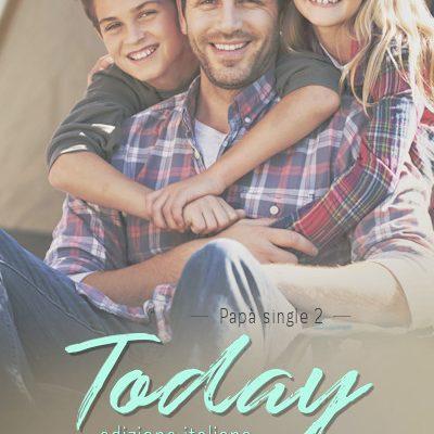Today (Papà Single Vol. 2) – Nuova versione