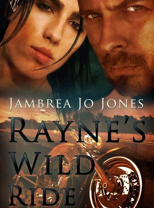 Valentine Trail – Rayne's Wild Ride by Jambrea Jo Jones