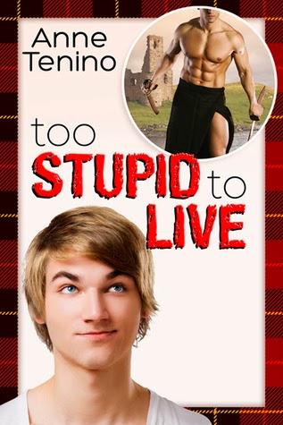 Too Stupid to Live (Romancelandia Book 1) – Anne Tenino – 5/5