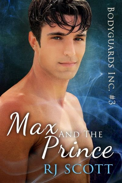 Max And The Prince – unedited excerpt – Bodyguards Inc #3