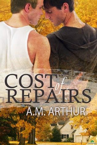 Cost of Repairs (Cost of Repairs #1) – A.M. Arthur