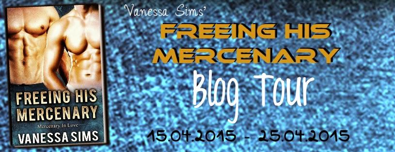 Freeing his Mercenary by Vanessa Sims