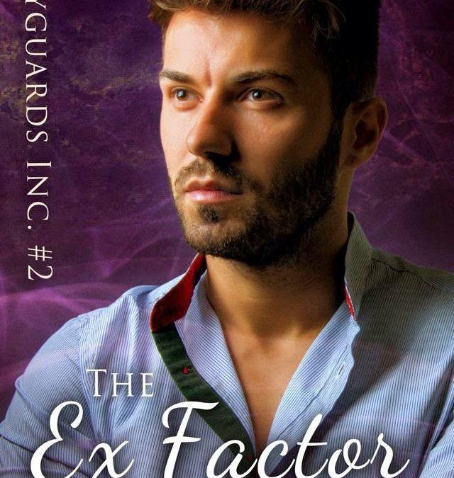 Bodyguards Inc. #2: The Ex Factor