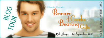 Beware of Geeks Bearing Gifts by Charlie Cochet – Review