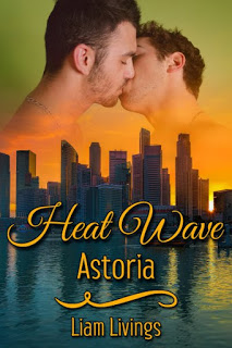 Giveaway: Heat Wave Astoria by Liam Livings