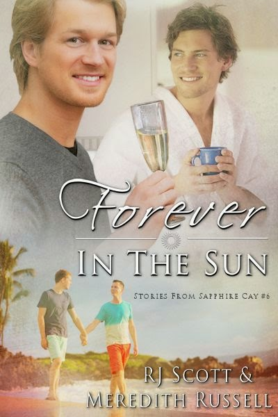 Forever In The Sun (Sapphire Cay #6) with Meredith Russell