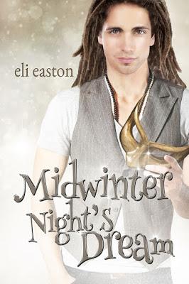 Christmas Blog: Midwinter Night's Dream by Eli Easton