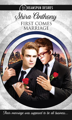 First Comes Marriage by Shira Anthony
