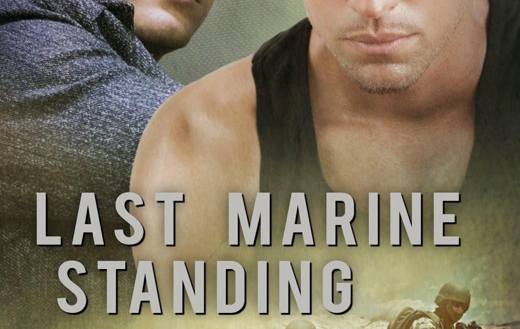 Focus on Last Marine Standing (Heroes #2)