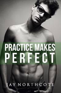 New Release: Practice Makes Perfect (Housemates #3)