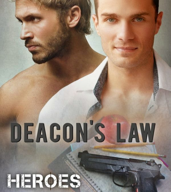 Deacon's Law (Heroes #3)