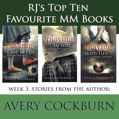 RJ Scott, MM Romance, Top Ten MM, Avery Cockburn, Glasgow Lads