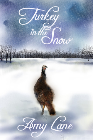 Turkey In The Snow – Amy Lane, Review