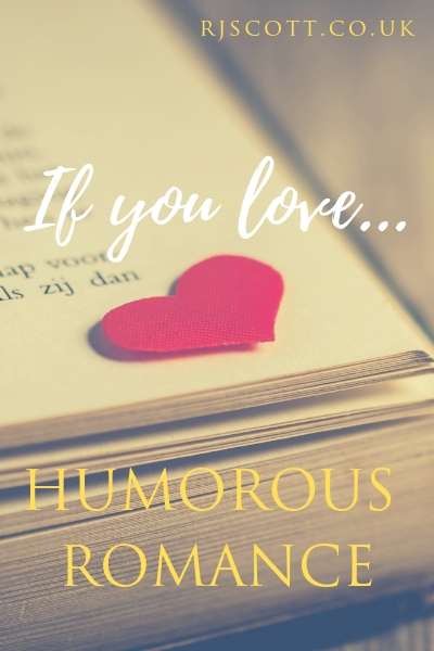 If You Love Humorous Romance…