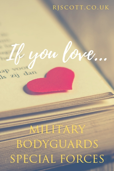 If You Love Military/Bodyguards/Special Forces…