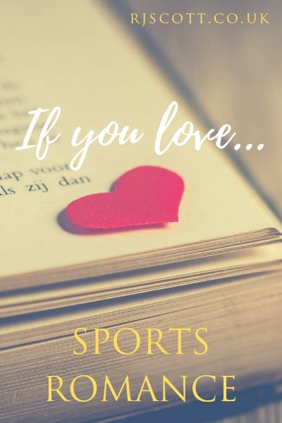 If You Love Sports Romance