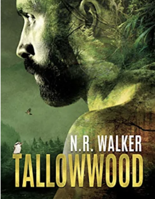 Tallowwood –  N.R. Walker – 6/5 review
