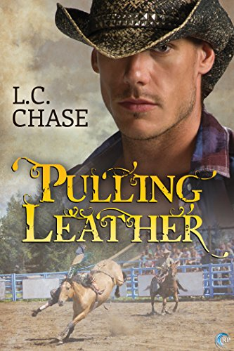 Pulling Leather – L.C. Chase 5/5