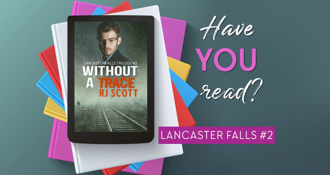 Without A Trace (Lancaster Falls #2) – OUT NOW!