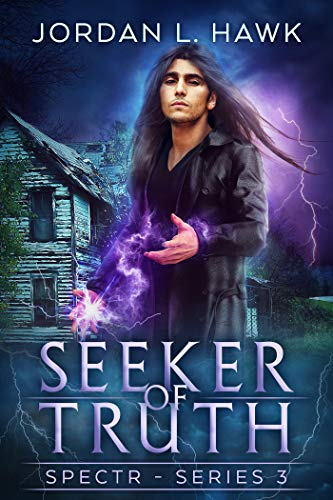 Seeker of Truth (SPECTR Series 3 #3) – Jordan L Hawk 5/5