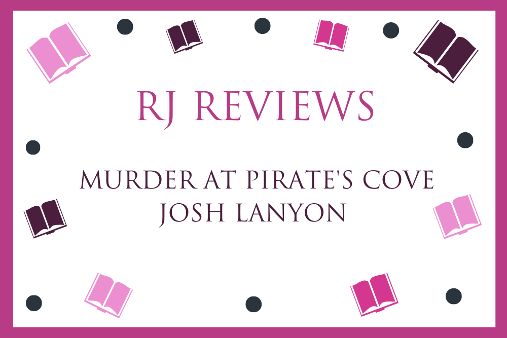 Murder At Pirate's Cover – Josh Lanyon