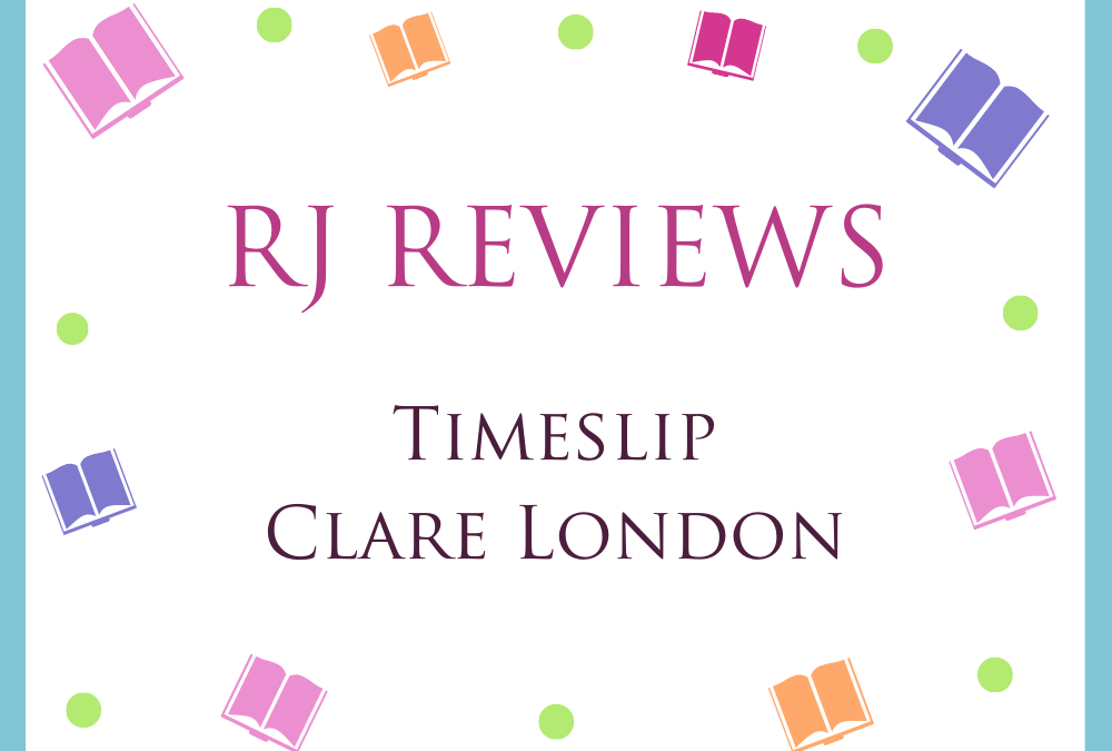 Timeslip – Clare London