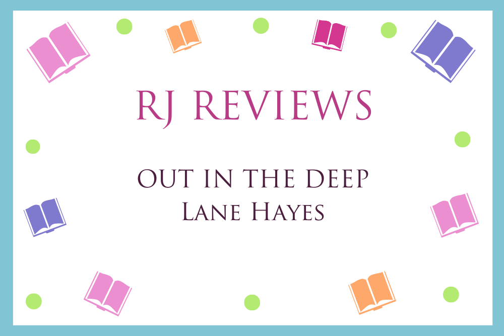 Out In The Deep (Out In College #1) – Lane Hayes