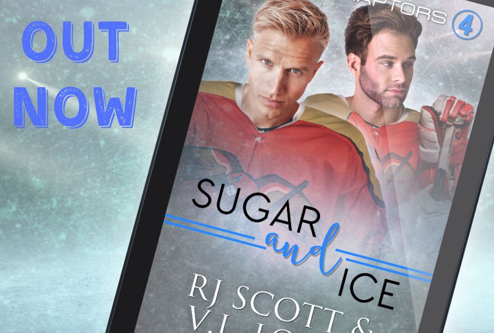 Sugar and Ice (Raptors #4) – OUT NOW!