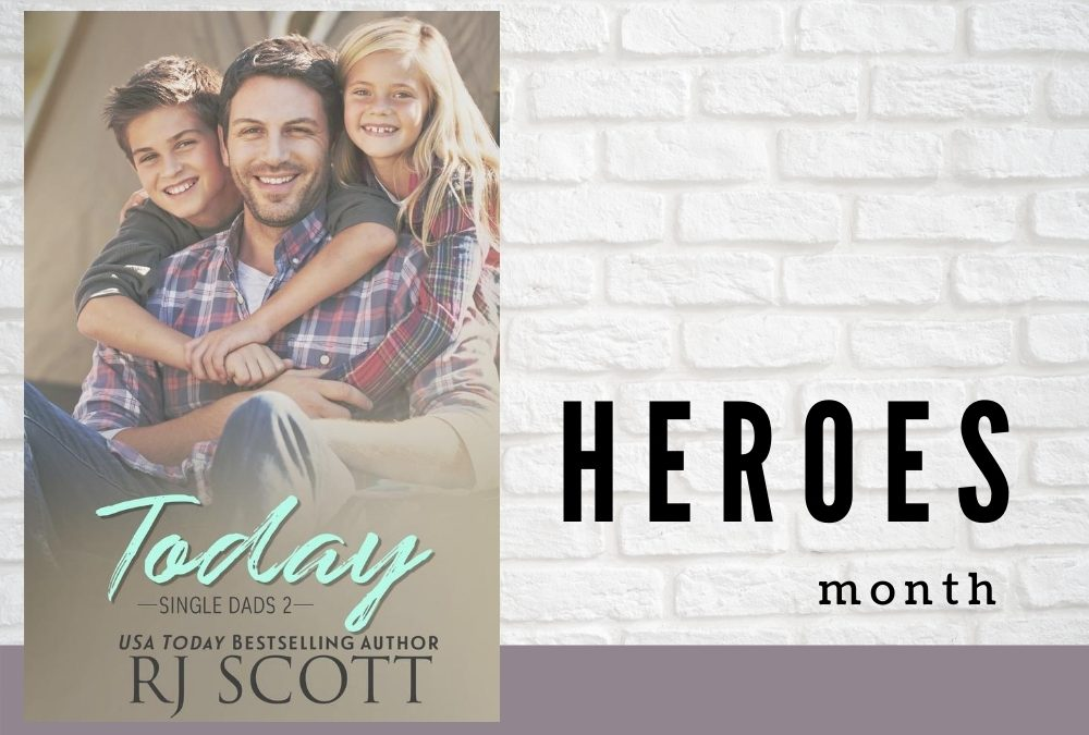 Heroes Month – Today (Single Dads 2)