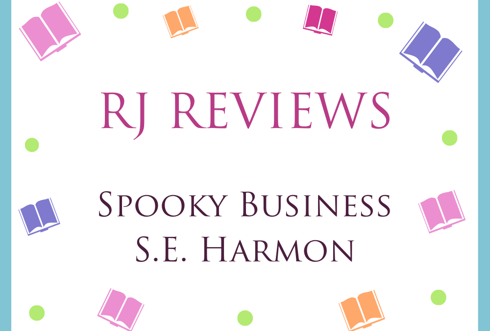 Spooky Business (The Spectral Files #3) – S.E. Harmon 5/5